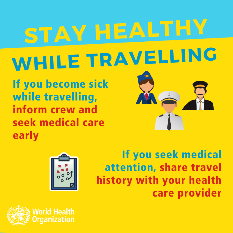 Stay Healthy While Traveling - slide 4- If you become sick while traveling inform crew and seek medical care early. If you seek medical attention, share travel history with your health care provider.